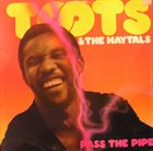 TOOTS AND THE MAYTALS Pass The Pipe album cover