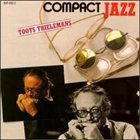 TOOTS THIELEMANS Compact Jazz: Toots Thielemans album cover