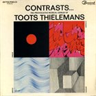 TOOTS THIELEMANS Contrasts... The Provocative Musical Genius Of Toots Thielemans album cover