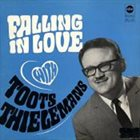 TOOTS THIELEMANS Falling In Love With album cover