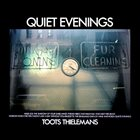 TOOTS THIELEMANS Quiet Evenings album cover