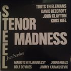 TOOTS THIELEMANS Steel Tenor Madness album cover