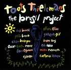 TOOTS THIELEMANS The Brasil Project album cover