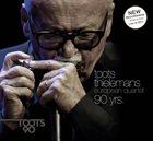 TOOTS THIELEMANS Toots Thielemans European Quartet - 90 yrs album cover