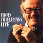 TOOTS THIELEMANS Toots Thielemans  Live album cover