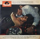 TOOTS THIELEMANS Try A Little Tenderness (aka Spotlight On Toots Thielemans) album cover