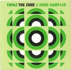 TOPAZ The Zone 3 Song Sampler album cover