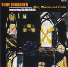 TORE JOHANSEN Man, Woman and Child (featuring Karin Krog) album cover