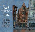 TORI FREESTONE In The Chop House album cover