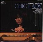 TOSHIKO AKIYOSHI Chic Lady album cover