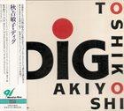 TOSHIKO AKIYOSHI Dig album cover