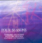 TOSHIKO AKIYOSHI Four Seasons of Morita Village album cover