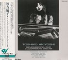 TOSHIKO AKIYOSHI Remembering Bud : Cleopatra's Dream album cover