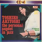 TOSHIKO AKIYOSHI The Personal Aspect In Jazz (aka Sumie) album cover