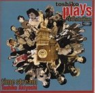 TOSHIKO AKIYOSHI Time Stream: Toshiko Plays Toshiko album cover