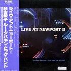 TOSHIKO AKIYOSHI Toshiko Akiyoshi-Lew Tabackin Big Band : Live At Newport II album cover