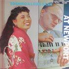 TOSHIKO AKIYOSHI Toshiko and Leon Sash at Newport album cover