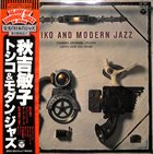 TOSHIKO AKIYOSHI Toshiko And Modern Jazz album cover