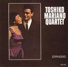 TOSHIKO AKIYOSHI Toshiko Mariano Quartet album cover