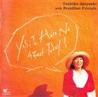 TOSHIKO AKIYOSHI With Brazilian Friends -