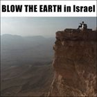 TOSHINORI KONDO Blow The Earth In Israel = 地球を吹く In Israel album cover