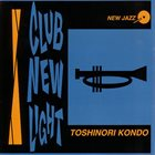TOSHINORI KONDO Club New Light album cover