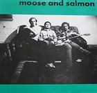 TOSHINORI KONDO Moose And Salmon (with Kaiser & Oswald) album cover