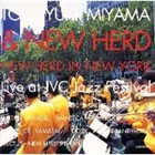 TOSHIYUKI MIYAMA & THE NEW HERD New Herd In New York album cover