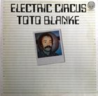 TOTO BLANKE Electric Circus album cover