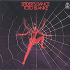TOTO BLANKE Spider's Dance album cover