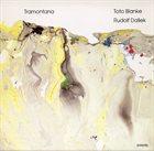 TOTO BLANKE Toto Blanke & Rudolf Dašek : Tramontana album cover
