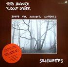 TOTO BLANKE Toto Blanke, Rudolf Dašek – Silhouettes : Duets For Acoustic Guitars album cover