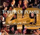 TOWER OF POWER 40th Anniversary The Fillmore Auditorium, San Francisco album cover