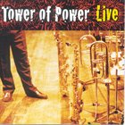 TOWER OF POWER Soul Vaccination: Live album cover