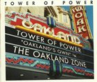 TOWER OF POWER The Oakland Zone album cover