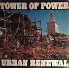 TOWER OF POWER Urban Renewal album cover