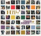 TOWER OF POWER What Is Hip?: The Tower of Power Anthology album cover