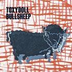 TOXYDOLL Bullsheep album cover