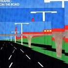 TRAFFIC On the Road album cover