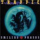 TRAFFIC Smiling Phases album cover
