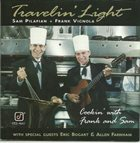 TRAVELIN' LIGHT Cookin With Frank & Sam album cover