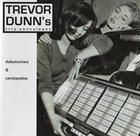TREVOR DUNN More Images  Trevor Dunn's Trio-Convulsant : Debutantes & Centipedes album cover