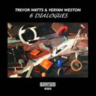 TREVOR WATTS 6 Dialogues album cover