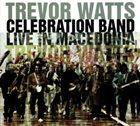 TREVOR WATTS Live In Macedonia, 2004 album cover