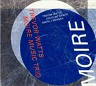 TREVOR WATTS Moire Music Trio album cover