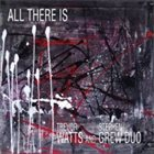 TREVOR WATTS Trevor  Watts / Stephen Grew Duo : All There Is album cover