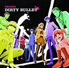 TRI4TH Dirty Bullet album cover