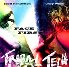 TRIBAL TECH Face First album cover