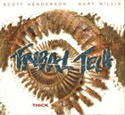 TRIBAL TECH Thick album cover