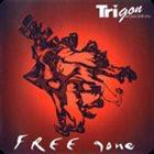 TRIGON Free-gone album cover